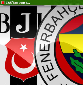 Fenerbahçe ve Beşiktaş'a şok